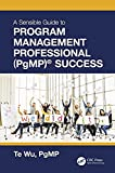 The Sensible Guide to Program Management Professional (PgMP)® Success (English Edition)