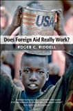 Does Foreign Aid Really Work? (English Edition)