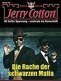 Jerry Cotton Sonder-Edition 159 - Krimi-Serie: Die Rache der schwarzen Mafia