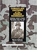 Camouflage Uniforms of the German Wehrmacht Manufacturers - Zeltbahnen - Headgear - Fallschirmjager Smocks - Army Smocks - Padded Uniforms - ... - Tents - Non-Regulation Clothes - Post War
