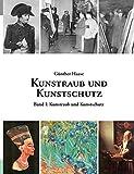 Kunstraub und Kunstschutz, Band I: Eine Dok