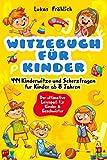 Witzebuch für Kinder: 444 Kinderwitze und Scherzfragen für Kinder ab 8 Jahren - Der ultimative Lesespaß für Kinder & Geschwister