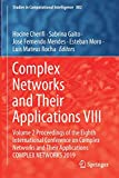 Complex Networks and Their Applications VIII: Volume 2 Proceedings of the Eighth International Conference on Complex Networks and Their Applications ... in Computational Intelligence, 882, Band 882)