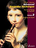 Advanced Recorder Technique: The Art of Playing the Recorder. Vol. 2: Breathing and Sound (English Edition)
