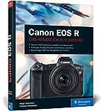 Canon EOS R: Professionell fotografieren mit der spiegellosen V