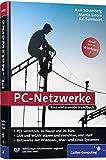 PC-Netzwerke: LAN und WLAN einrichten. Mit VoIP (Voice over IP), Asterisk und Skype, openSUSE, Knoppix, FLI4L. Aktuell zu Windows Vista und Windows 7, Mac mit PCs vernetzen (Galileo Computing)
