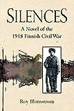 Silences: A Novel of the 1918 Finnish Civil W