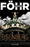 Eisenberg: Kriminalroman (Die Rachel-Eisenberg-Serie 1)