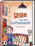 Rille aus dem Luftschacht: Besonderes Kinderbuch über den Wert von Freundschaft und Familie ab 8 Jahre für Mädchen und Jungen: Besondere Kinderbücher ab 8 Jahre für Mädchen und Jungen