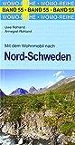 Mit dem Wohnmobil nach Nord-Schweden (Womo-Reihe, Band 55)