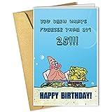 Niedliche Cartoon-Karte zum 25. Geburtstag, Happy Birthday Grußkarte, lustige Karte Geschenk für ihn, Patrick Star und Sponge Bob