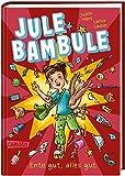 Jule Bambule - Ente gut, alles gut: Ein Comic-Roman zum Schlapplachen für Mädchen und Jungen ab 9