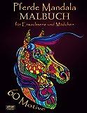 Pferde Mandala Malbuch für Erwachsene und Mädchen.: Ausmalbuch mit Mandalas Pferdemotive zum Ausmalen. 60 Motive: Ausmalbilder für Entwicklung der Kreativität und der Entspannungseffekt.
