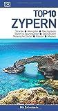 Top 10 Reiseführer Zypern: mit Extra-Karte zum Herausnehmen