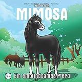 Mimosa: Ein empfindsames Pferd