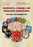 Handwerks-, Innungs- und historische Zunftzeichen: Teil 1: Bau- und Ausbaugewerb
