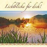 Lichtblicke für dich!: Geschenkbuch zum Trost spenden