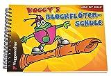 Voggy's Blockflötenschule: Für Sopran-Blockflöte in C. Lerne mit Spaß!. Mit Übungtipps und Noten der beliebtesten Kinderlieder