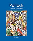 Pollock: Veiling the Image (English Edition)