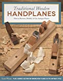 Traditional Wooden Handplanes: How to Restore, Modify & Use Antique Planes (English Edition)
