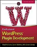 Professional WordPress Plugin Development (English Edition)