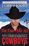 Die Fake-Ehe des milliardenschweren Cowboys (McCoy Milliardärsbrüderr, Band 1)