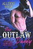 Her Outlaw Daddy (Western Daddies Book 3) (English Edition)