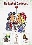 Bollenhut Cartoons (Wandkalender 2022 DIN A4 hoch)
