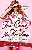 Fur Coat No Knickers (Fur Coat Series Book 1) (English Edition)