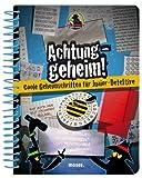 Achtung geheim! Coole Geheimschriften für Junior-Detektive