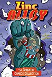 Zinc Alloy: The Complete Comics Collection