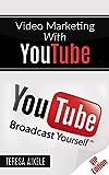 Youtube Marketing With Video: Youtube Marketing Pro Version (English Edition)