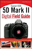 Canon EOS 5D Mark II Digital Field G