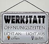 Blechschild mit Kordel 30 x 20 cm Werkstatt Öffnungszeiten: Licht an: Open - Licht aus: DICHT - Blechemma