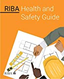 RIBA Health and Safety Guide (English Edition)