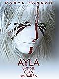 Ayla und der Clan des B