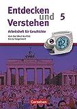 Heft 5 - Vom Ost-West-Konflikt bis zur Gegenwart: Arbeitsheft mit Lösungsheft (Entdecken und verstehen - Geschichtsbuch: Arbeitshefte)