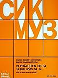 24 PRAELUDIEN OP 34 - arrangiert für Klavier [Noten / Sheetmusic] Komponist: SCHOSTAKOWITSCH DMITRI