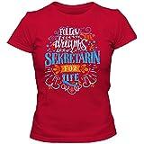 Flowerpower SekretŠrin #1 T-Shirt | Berufe | Follow Your Dreams | Traumberuf | Frauen | Shirt, Farbe:Rot (Red L191);Größe:M