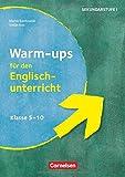 Warm-ups - Aufwärmübungen Fremdsprachen - Englisch - Klasse 5-10: B