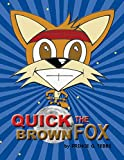 Quick The Brown Fox (English Edition)