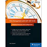 Time Management with SAP ERP HCM: Business Processes and Configuration (SAP PRESS: englisch)