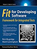 Fit for Developing Software: Framework for Integrated Tests (Robert C. Martin Series) (English Edition)