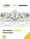 AutoDesk AutoCAD for Beginners: The absolute beginner's Training Guide (English Edition)