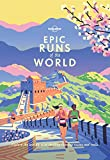 Epic Runs of the World (Lonely Planet) (English Edition)