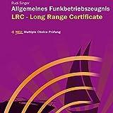 Seefunk LRC - Allgemeines Funkbetriebszeugnis: Hörbuch mit amtlichen Prüfungsfragen