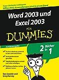 Word 2003 und Excel 2003 für Dummies: Sonderausgabe