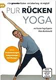 Pur Rücken Yoga DVD: Yoga für den Rücken bei Rückenschmerzen und Verspannungen im Schulter und Nacken Bereich. Ein gesunder Rücken mit Yoga   2 DVD´s