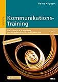 Kommunikations-Training: Bausteine zur Förderung grundlegender Sozialkompetenzen (Beltz Praxis)