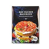 Xucker Backbuch   Geschenke & Zubehör von Xucker   Backrezepte   30 Rezepte ohne Zucker   Gebundene Ausgabe   124 Seiten süße Rezepte ohne Zucker